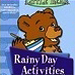 Rainy Day Activities Program